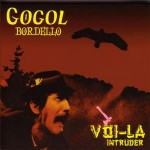 Gogol_Bordello_-_Voi-La_Intruder
